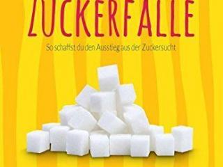 Raus aus der Zuckerfalle